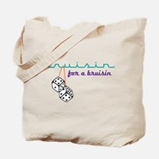 For A Bruisin' Tote Bag