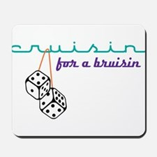 For A Bruisin' Mousepad