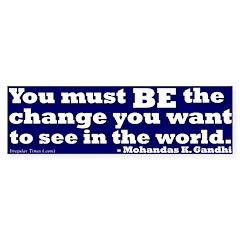Gandhi: Be the Change Bumper Bumper Sticker