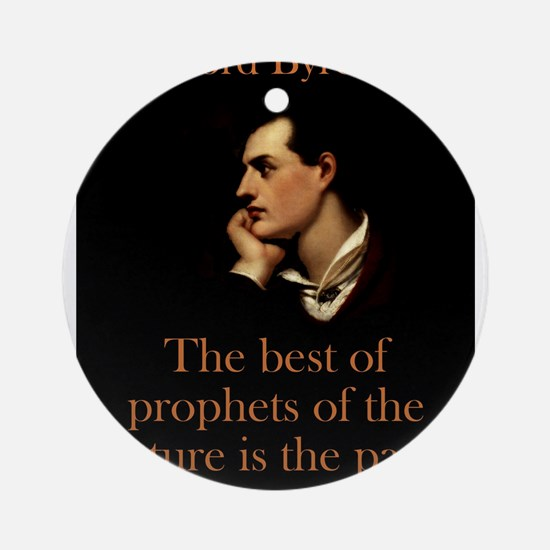 The Best Of The Prophets - Lord Byron Round Orname