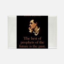 The Best Of The Prophets - Lord Byron Magnets