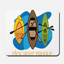 Pick Your Paddle Mousepad