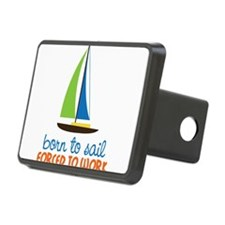 Born To Sail Hitch Cover