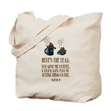 Coffee or Fire - your choice Tote Bag