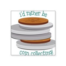 "Coin Collecting Square Sticker 3"" x 3"""
