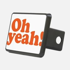 Oh yeah? Oh yeah! Hitch Cover
