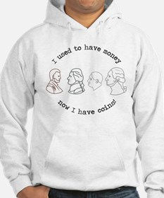 I Have Coins Hoodie