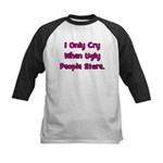 I Only Cry When Ugly People S Kids Baseball Jersey