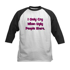 I Only Cry When Ugly People S Tee