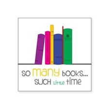 "So Many Books Square Sticker 3"" x 3"""