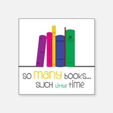 "So Many Books Square Sticker 3"" x 3"""