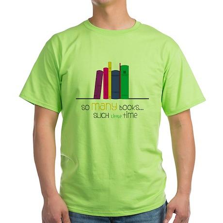 So Many Books Green T-Shirt