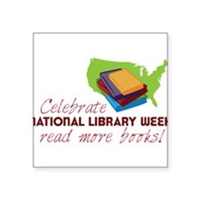 """Library Week Square Sticker 3"""" x 3"""""""