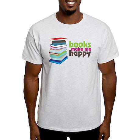 Books Make Me Happy Light T-Shirt