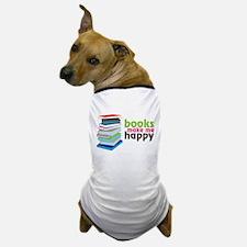 Books Make Me Happy Dog T-Shirt