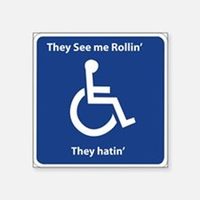 They See me Rollin' Rectangle Sticker
