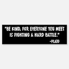 Plato Be Kind Bumper Bumper Sticker