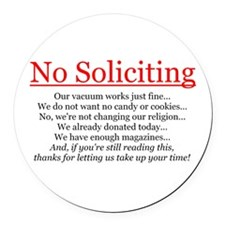 No Soliciting Round Car Magnet