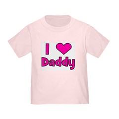 I Love Daddy T