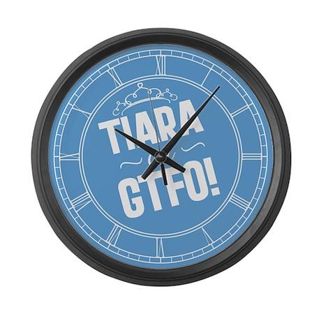 tiara-or-gtfo_cl.png Large Wall Clock