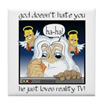 God Hates You Tile Coaster