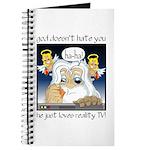 God Loves Reality TV Journal