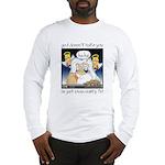 God Loves Reality TV Long Sleeve T-Shirt