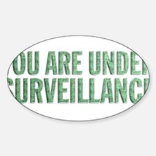 You Are Under Surveillance e9 Sticker (Oval)