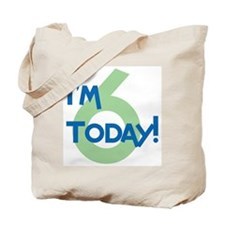 I'm 6 Today! Tote Bag