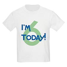 I'm 6 Today! Kids T-Shirt