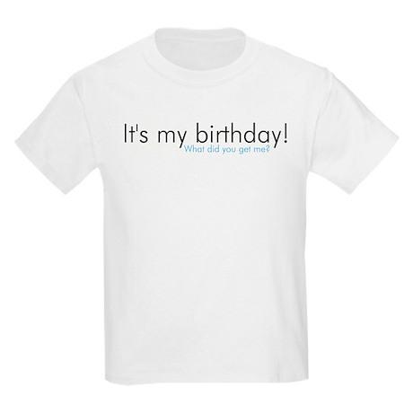It's my birthday! Kids T-Shirt