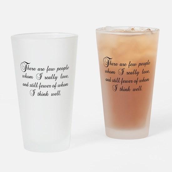 Few Whom I Love Drinking Glass
