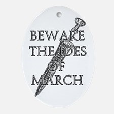 Beware The Ides Of March Ornament (Oval)