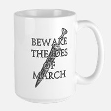 Beware The Ides Of March Large Mug
