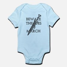 Beware The Ides Of March Infant Bodysuit