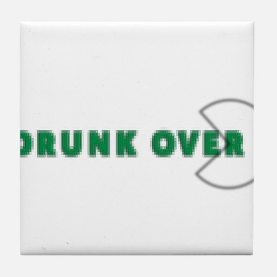 Drunk over with pac Tile Coaster