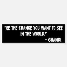 Be The Change Ghandi Sticker (Bumper)