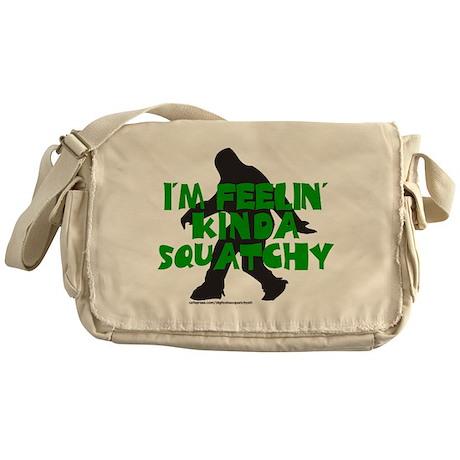 FEELIN' KINDA SQUATCHY Messenger Bag