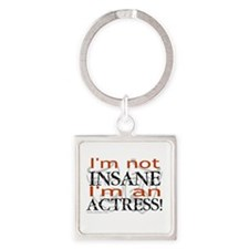 Insane actress Square Keychain