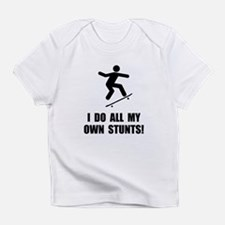 Do Skateboard Stunts Infant T-Shirt
