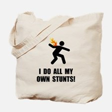 Do Fire Stunts Tote Bag