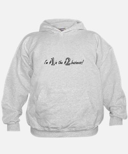 Im #1 in the #2 business! Hoodie