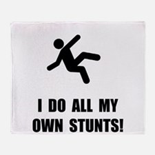 Do All My Own Stunts Throw Blanket