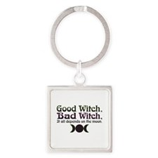 Good Witch, Bad Witch... Square Keychain