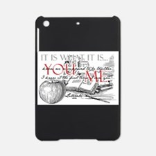 Literati - IT IS WHAT IT IS...YOU...ME... iPad Min