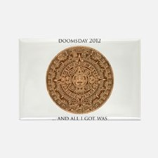 Someone survived Doomsday 2012 Rectangle Magnet