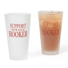 Support Your Local Hooker Red Drinking Glass