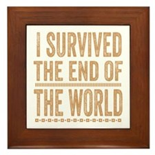 I Survived The End Of The World Framed Tile