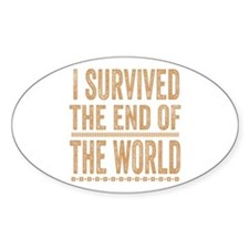 I Survived The End Of The World Decal