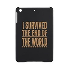 I Survived The End Of The World iPad Mini Case